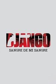 Poster Django: Sangre de mi sangre