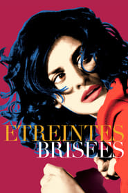 Étreintes brisées streaming
