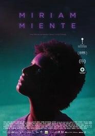 Miriam miente (2018)