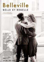 Belleville, belle et rebelle 2021