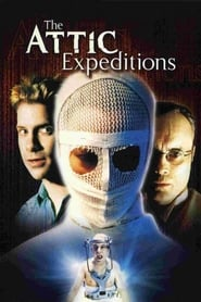 The Attic Expeditions 2001