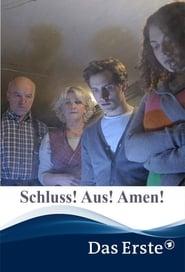 Schluss! Aus! Amen!