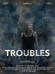 Troubles (2020)