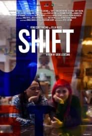 Watch Shift (2013)
