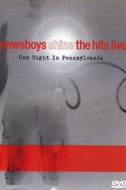 Newsboys: Shine: The Hits Live