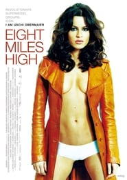 Poster Eight Miles High 2007