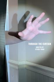 Through the Curtain (2021)