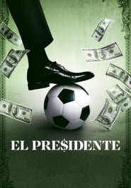 El Presidente Season 1