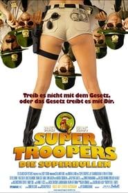 Super Troopers - Die Superbullen