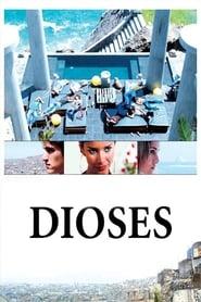 Dioses 2008