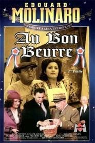 Film streaming | Voir Au bon beurre en streaming | HD-serie