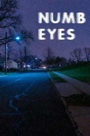 Numb Eyes