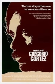 The Ballad of Gregorio Cortez (1983)