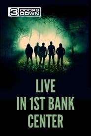 3 Doors Down – Live in 1st Bank Center