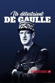 Ils détestaient De Gaulle (2020)