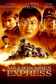 Millionaires Express Film en Streaming