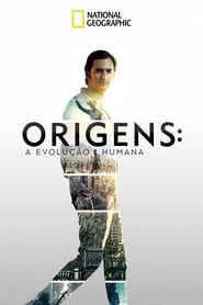 Origens: A Evolução Humana: Season 1
