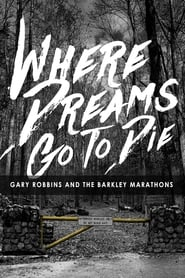 Where Dreams Go To Die (2017)