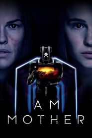 Watch I Am Mother on Showbox Online