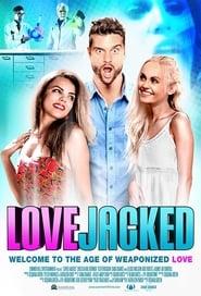 فيلم LoveJacked 2017 مترجم أون لاين بجودة عالية