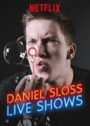 Daniel Sloss: Live Shows – Spectacole live (stand-up)