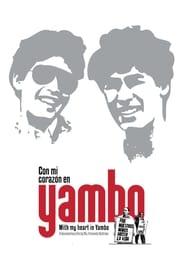 Con mi corazón en Yambo (2011)