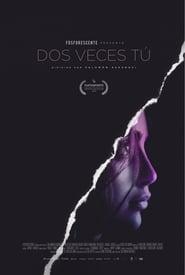 Dos veces tú 2018 HD 1080p Español Latino