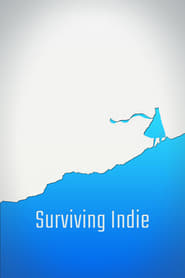 Surviving Indie (2016)