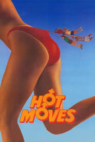 Hot Moves Netflix HD 1080p