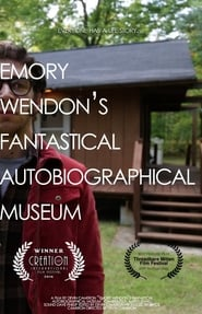 Emory Wendon's Fantastical Autobiographical Museum