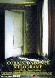 Correspondance Mélodrame