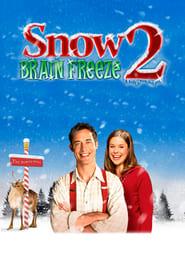 Snow 2: Brain Freeze (2009)