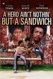 A Hero Ain't Nothin But a Sandwich
