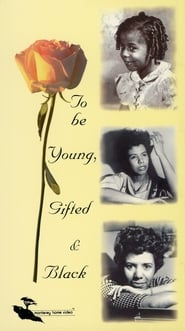 To Be Young, Gifted and Black 1972