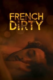French Dirty 2015