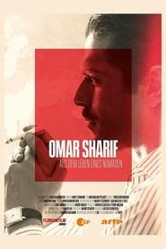 Omar Sharif : une vie de nomade 2020