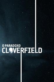 Cloverfield: A Partícula de Deus – Dublado