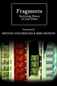 Fragments: Surviving Pieces of Lost Films (2011)