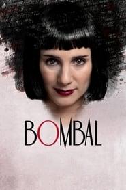 Bombal (2011) Online Subtitrat in Romana