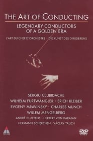 The Art of Conducting: Great Conductors of the Past 1993