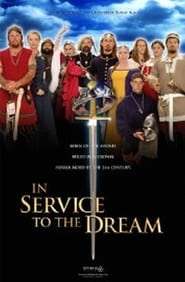 In Service to the Dream 2001