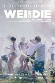 WEI OR DIE