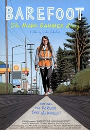 Barefoot: The Mark Baumer Story | Watch Movies Online