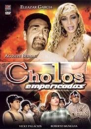 Cholos empericados (2000)