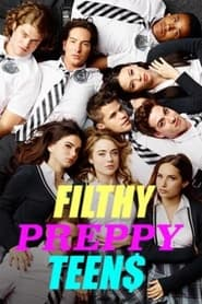 Filthy Preppy Teen$ 2016