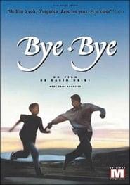 Bye-Bye (1995)