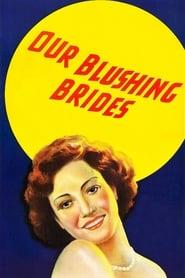 Our Blushing Brides (1930)