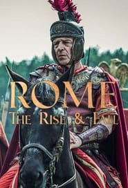 Rome: The Rise and Fall en streaming