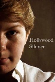 Hollywood Silence (2021)