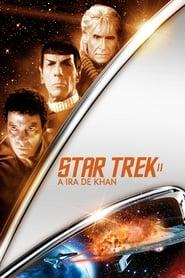 Jornada nas Estrelas II: A Ira de Khan Dublado Online